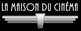 Logo du partenaire: La Maison du Cinéma