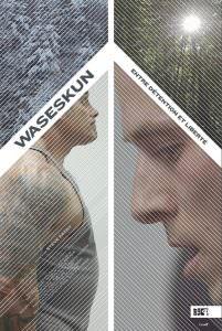 Affiche de                         Waseskun
