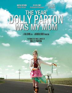 Affiche de The Year Dolly Parton Was My Mom