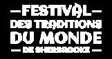 Logo du partenaire: Festival des traditions du monde de Sherbrooke